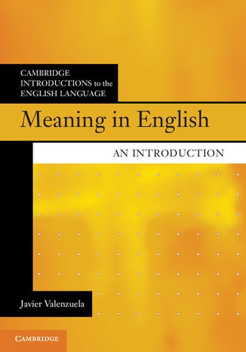 Meaning in English - An Introduction ebook by Javier Valenzuela