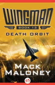 Death Orbit ebook by Mack Maloney