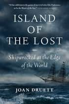 Island of the Lost ebook by Joan Druett