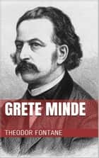 Grete Minde ebook by Theodor Fontane