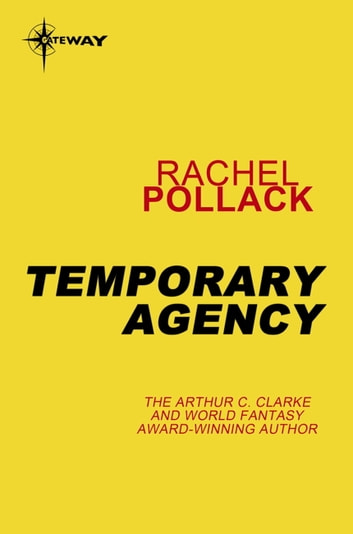 Temporary Agency ebook by Rachel Pollack