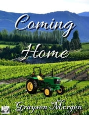 Coming Home ebook by Graysen Morgen