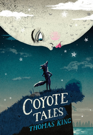 Coyote Tales ebook by Thomas King