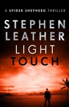 Light Touch ebook by Stephen Leather