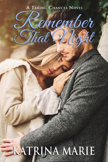 Remember That Night ebook by Katrina Marie