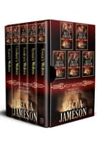 Wolf Masters Box Set, Volume One ebook by Becca Jameson
