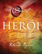 Herói eBook by Rhonda Byrne