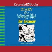 Diary of a Wimpy Kid: The Getaway audiobook by Jeff Kinney