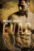 Evac ebook by Michael Murphy