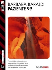 Paziente 99 ebook by Barbara Baraldi
