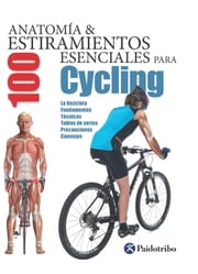 Anatomía & 100 estiramientos para Cycling (Flexibook+color) ebook by Guillermo Seijas Albir