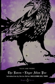 The Raven - Tales and Poems ebook by Edgar Allan Poe,Guillermo Del Toro