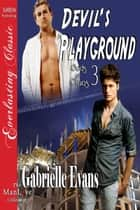 Devil's Playground ebook by Gabrielle Evans