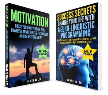 Motivational Books - NLP, Confidence, Motivation, #1 ebook by James Adler