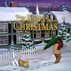 'Twas the Knife before Christmas - A Christmas Tree Farm Mystery audiobook by