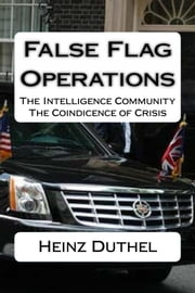 False Flag - operations. The Al-Qaida Nonsense ebook by Heinz Duthel