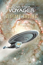 Star Trek: Voyager: Distant Shores Anthology ebook by Marco Palmieri