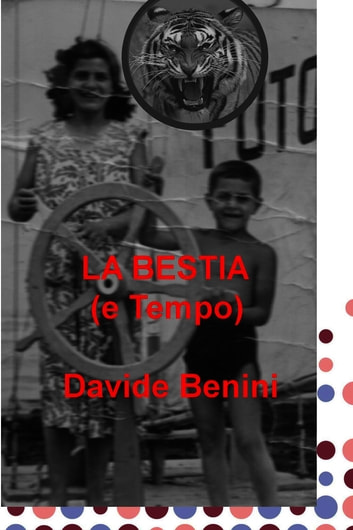 LA BESTIA ebook by DAVIDE BENINI