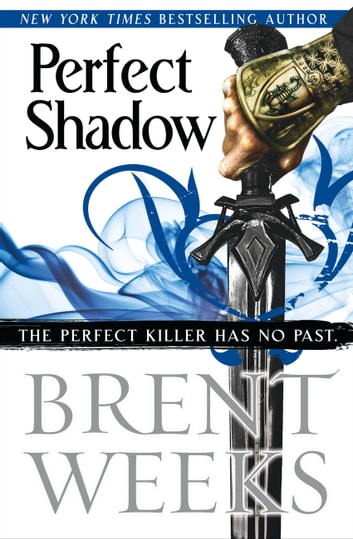 Perfect Shadow - A Night Angel Novella ebook by Brent Weeks
