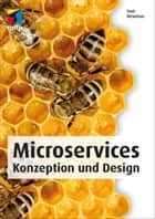 Microservices (mitp Professional) - Konzeption und Design ebook by Sam Newman