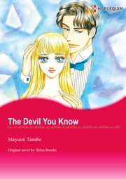 THE DEVIL YOU KNOW - Harlequin Comics ebook by Helen Brooks, Mayumi Tanabe