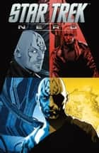 Star Trek: Nero ebook by Abrams, JJ; Orci, Roberto; Kurtzman, Alex; Jones, Tim; Johnson, Mike; Messina, David