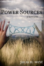 Power Sources ebook by Julia H. West