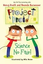 Science No Fair! - Project Droid #1 ebook by