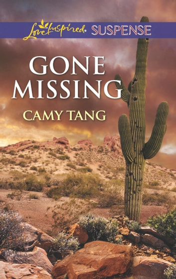 Gone Missing - Faith in the Face of Crime eBook by Camy Tang