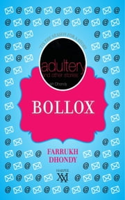 Bollox ebook by Farrukh Dhondy