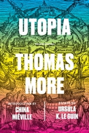 Utopia ebook by Thomas More,Ursula K. LeGuin,China Miéville