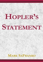 Hopler's Statement ebook by Mark SaFranko