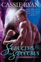 Seducing the Succubus ebook by Cassie Ryan