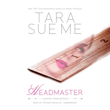 Headmaster - Lessons from the Rack audiobook by Tara Sue Me