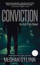 Conviction ebook by Meghan O'Flynn