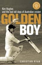Golden Boy ebook by Christian Ryan