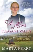 At Home in Pleasant Valley ebook by Marta Perry