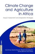 Climate Change and Agriculture in Africa - Impact Assessment and Adaptation Strategies ebook by Ariel Dinar, Rashid Hassan, Robert Mendelsohn,...