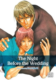 The Night Before the Wedding (Yaoi Manga) ebook by Kou Fujisaki