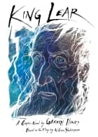 King Lear eBook by Gareth Hinds