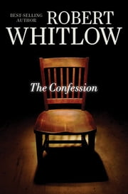 The Confession ebook by Robert Whitlow