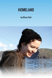 Homeland - A Northwords Story ebook by Alissa York