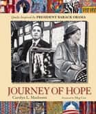 Journey of Hope - Quilts Inspired by President Barack Obama ebook by