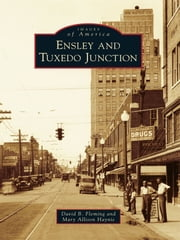 Ensley and Tuxedo Junction ebook by David B. Fleming