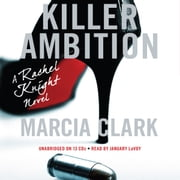 Killer Ambition audiobook by Marcia Clark