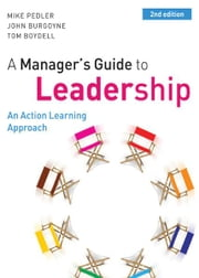 A Manager'S Guide To Leadership ebook by Mike Pedler,John Burgoyne,Tom Boydell