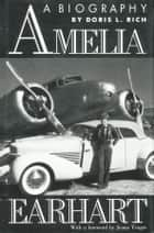 Amelia Earhart ebook by Doris L. Rich
