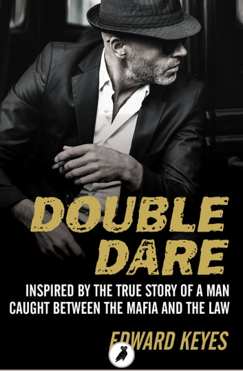 Double Dare ebook by Edward Keyes