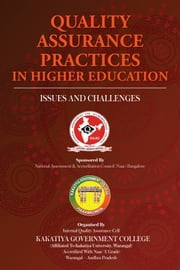 Quality Assurance Practices in Higher Education - ISSUES AND CHALLENGES ebook by NVN Charry