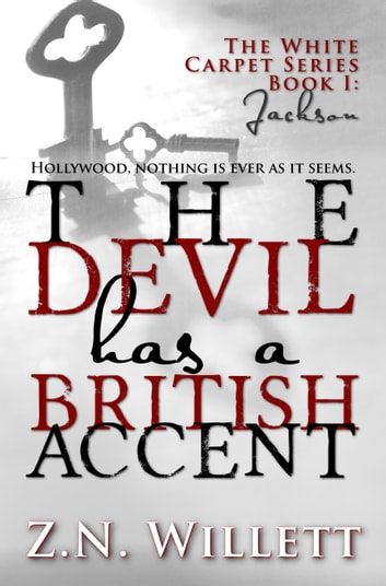 The Devil has a British Accent ebook by ZN Willett